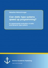Can static type systems speed up programming? An experimental evaluation of static and dynamic type