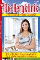 Die Bergklinik 10 - Arztroman