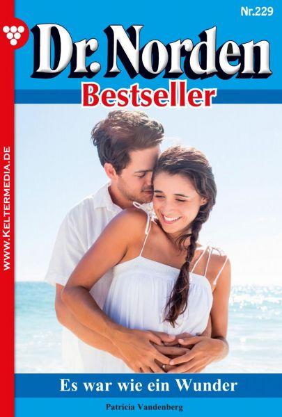 Dr. Norden Bestseller 229 – Arztroman