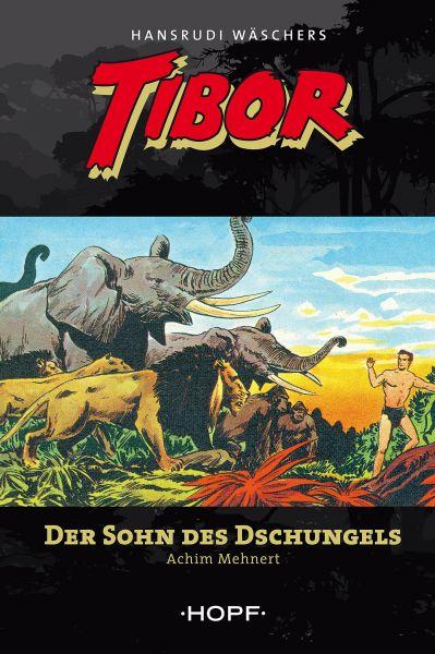 Tibor 1: Der Sohn des Dschungels