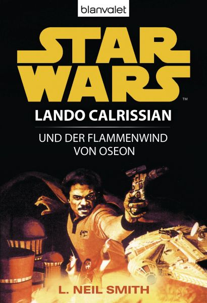 Star Wars. Lando Calrissian. Lando Calrissian und der Flammenwind von Oseon