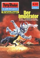 Perry Rhodan 1517: Der Imperator (Heftroman)