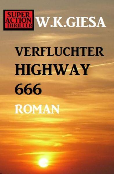 Verfluchter Highway 666