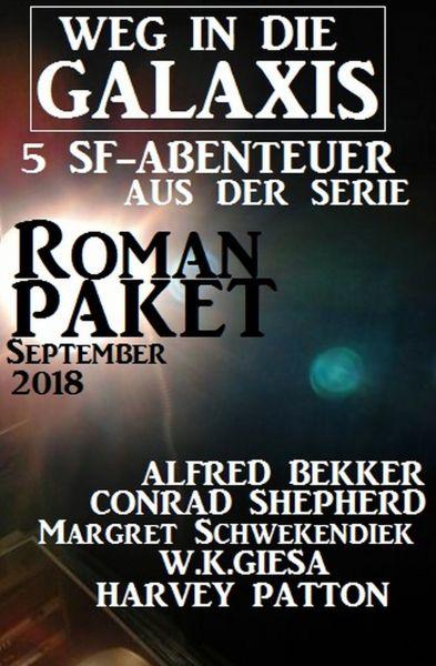 Roman-Paket 5 SF-Abenteuer aus der Serie Weg in die Galaxis September 2018