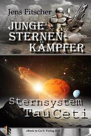 Sternsystem Tau Ceti ( Junge Sternen Kämpfer 1 )