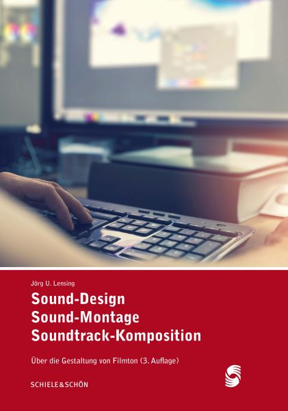 Sound-Design, Sound-Montage, Soundtrack-Komposition
