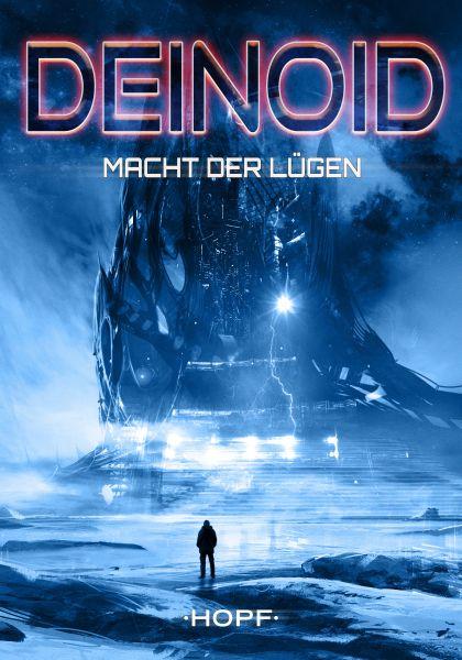 Deinoid 5: Macht der Lügen