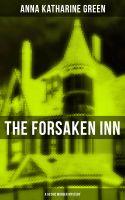 THE FORSAKEN INN (A Gothic Murder Mystery)