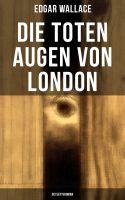 Die toten Augen von London (Detektivroman)