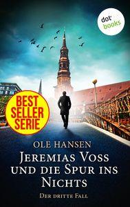 Jeremias Voss und die Spur ins Nichts - Der dritte Fall