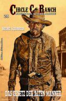 Circle C-Ranch #28: Das Gesetz der alten Männer