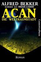 Acan - Die Weltraumstadt