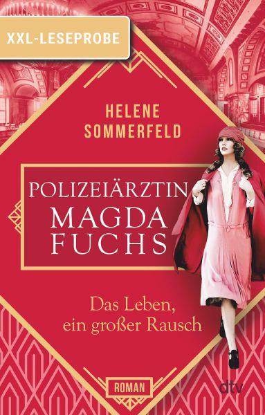 XXL-Leseprobe: Polizeiärztin Magda Fuchs – Das Leben, ein großer Rausch