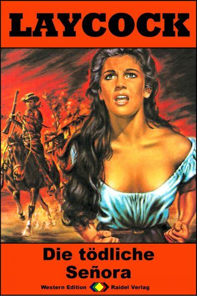 Laycock Western 231: Die tödliche Señora