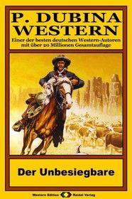 P. Dubina Western 54: Der Unbesiegbare