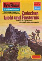 Perry Rhodan 1183: Zwischen Licht und Finsternis (Heftroman)
