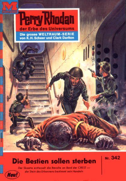 Perry Rhodan 342: Die Bestien sollen sterben