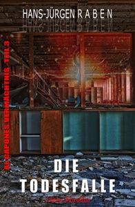 Al Capones Vermächtnis #3: Die Todesfalle