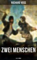 Zwei Menschen (Gesamtausgabe in 3 Bänden)