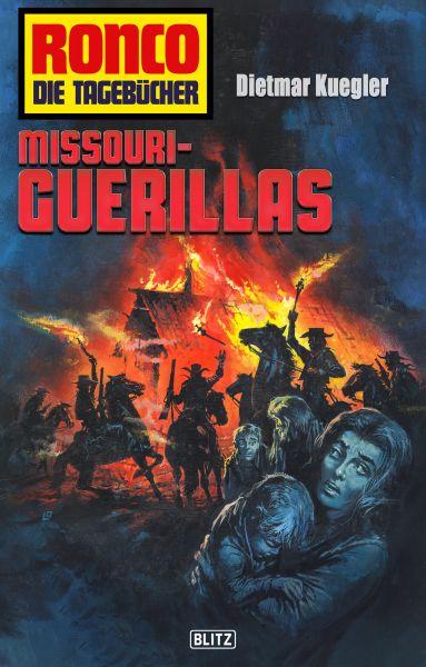 Ronco - Die Tagebücher 18: Missouri-Guerillas