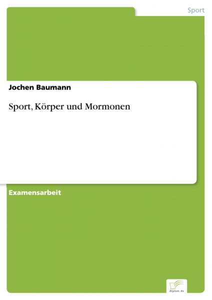 Sport, Körper und Mormonen