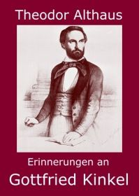 Erinnerungen an Gottfried Kinkel