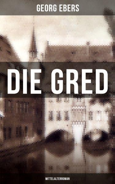 Die Gred (Mittelalterroman)