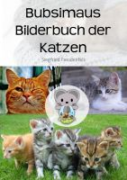 Bubsimaus Bilderbuch der Katzen