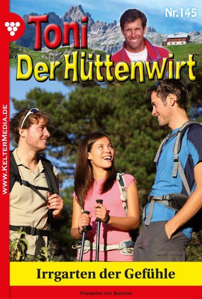 Toni der Hüttenwirt 145 – Heimatroman