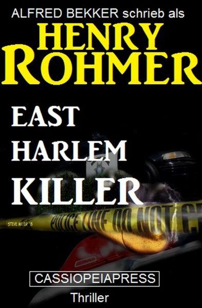 East Harlem Killer: Thriller