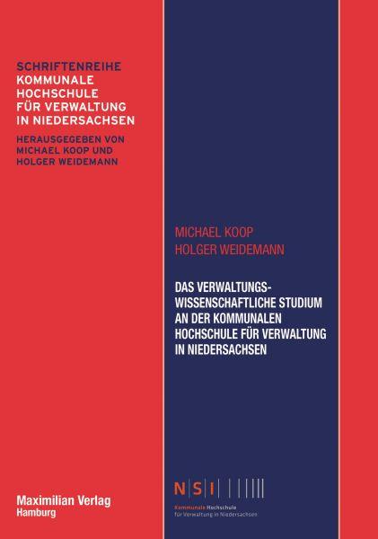 Das Verwaltungswissenschaftliche Studium an der Kommunalen Hochschule für Verwaltung in Niedersachse