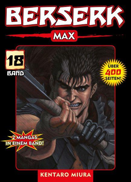 Berserk Max, Band 18