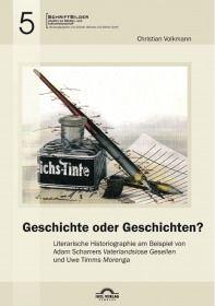 """Geschichte oder Geschichten? Literarische Historiographie am Beispiel von Adam Scharrers """"Vate"""