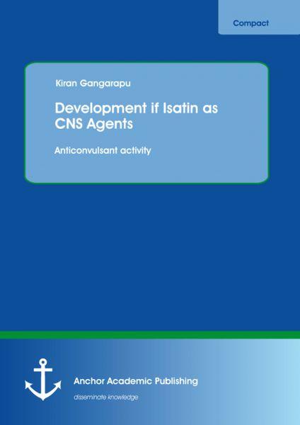 Development of Isatin as CNS Agents: Anticonvulsant activity