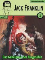Jack Franklin 01: Das Geheimnis der Burgmühle