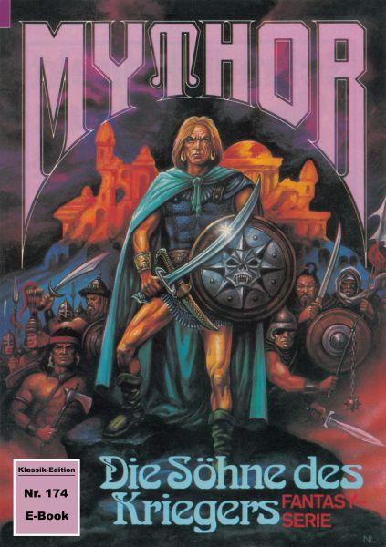 Mythor 174: Die Söhne des Kriegers
