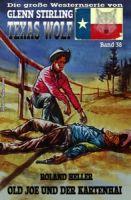 Texas Wolf #38: Old Joe und der Kartenhai
