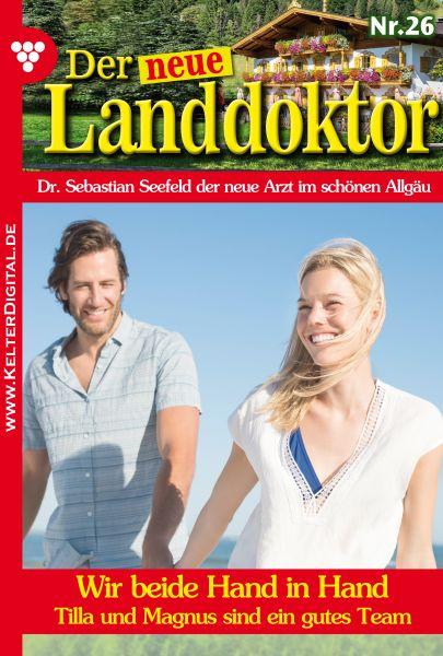 Der neue Landdoktor 26 – Arztroman
