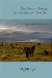 Das Pferd im Dienste des Isländers zur Saga-Zeit. Eine kulturhistorische Studie. Aus Fraktur übertra