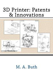 3D Printer: Patents & Innovations