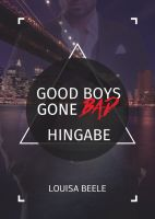 Good Boys Gone Bad - Hingabe