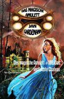 Das magische Amulett #108: Das verfluchte Chateau