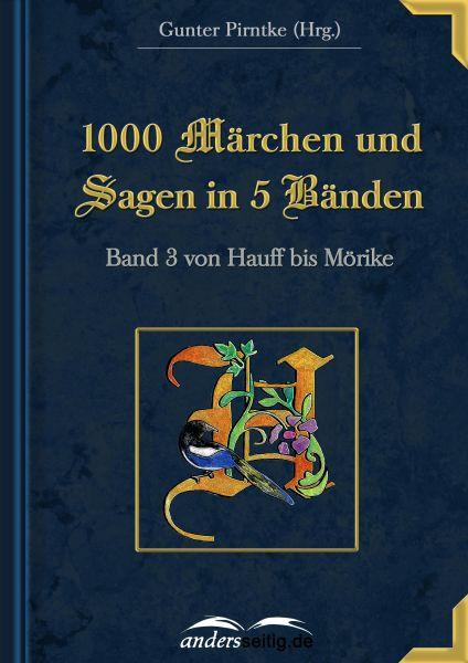 1000 Märchen und Sagen in 5 Bänden - Band 3