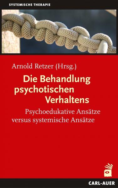 Die Behandlung psychotischen Verhaltens
