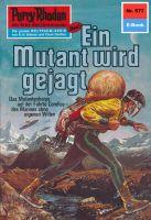 Perry Rhodan 577: Ein Mutant wird gejagt (Heftroman)