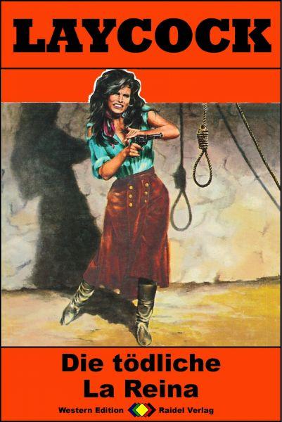 Laycock Western 238: Die tödliche La Reina