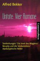 Untote: Vier Romane