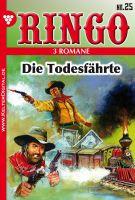 Ringo 3 Romane Nr. 25 - Western