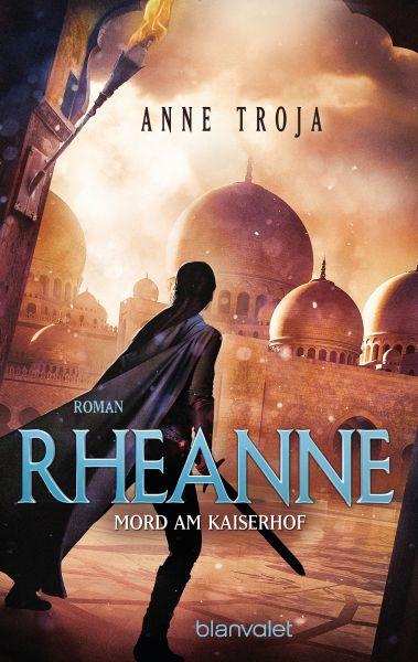 Rheanne - Mord am Kaiserhof