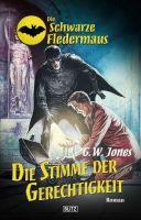 Die schwarze Fledermaus 17: Die Stimme der Gerechtigkeit
